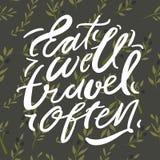 Mangez bien, voyage souvent Illustration de lettrage de main illustration de vecteur