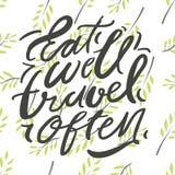 Mangez bien, voyage souvent Illustration de lettrage de main illustration stock