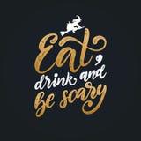 Mangez, boisson et soyez effrayant, lettrage de main pour Halloween Illustration de vecteur de sorcière de vol sur le balai illustration libre de droits