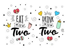 Mangez la boisson pour le lettrage de citation de deux grossesses illustration libre de droits