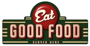 Mangez le bon métal de signe de cru de nourriture a servi ici illustration stock