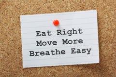 Mangi la destra, muova di più, respiri facile Fotografie Stock