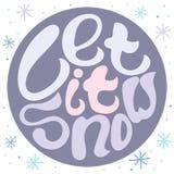 Manifesto disegnato a mano di tipografia con gli snowflackes - lascilo nevicare royalty illustrazione gratis