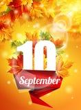 Manifesto luminoso il 10 settembre, foglie di acero di autunno, l'effetto dell'incandescenza del sole La luce Illustrazione di ve Immagini Stock