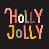 Manifesto tipografico di Holly Jolly Colorful Iscrizione di Natale illustrazione vettoriale