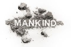 Mankind word as metaphor for violence in history. Or future, bad dangerous humanity race, war and criminal concept background written in ash, dust or dirt Royalty Free Stock Photography
