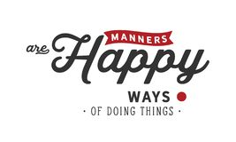 Manners are happy ways of doing things vector illustration