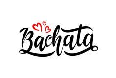 Mano dibujada poniendo letras a Bachata con los corazones rojos ilustración del vector