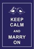 Mantenga la calma e sposi sopra Immagini Stock