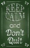 Mantenga la calma y el don't abandonados Foto de archivo