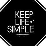 Mantenga la vida simple imágenes de archivo libres de regalías