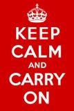 Mantenha a calma e continue Fotos de Stock