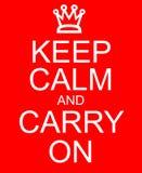 Mantenha a calma e continue Imagens de Stock