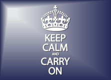 Mantenha a calma e continue Imagem de Stock Royalty Free
