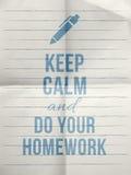 Mantenha a calma fazem suas citações do projeto dos trabalhos de casa com com ícone da pena Imagens de Stock Royalty Free