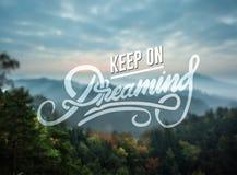 Mantenha em sonhar o vetor da motivação Imagem de Stock Royalty Free