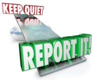 Mantenha o silêncio contra o relatório que que pesa opções faz a coisa certa Imagem de Stock Royalty Free