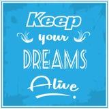 Mantenha seus sonhos vivos Imagens de Stock Royalty Free