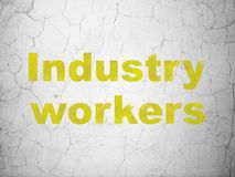 Manufacuring concept: Industry Workers on wall background. Manufacuring concept: Yellow Industry Workers on textured concrete wall background royalty free illustration