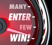 Many Enter Few Will Win Speedometer Game Contrest Entry. Many Will Enter Few Will Win words on a red speedometer to illustrate your odds or chances for victory Stock Photos