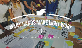 Many Hands Make Light Work Teamwork Collaboration Concept Royalty Free Stock Photo