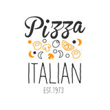 Many Ingredients Premium Quality Italian Pizza Fast Food Street Cafe Menu Promotion Sign In Simple Hand Drawn Design Stock Image