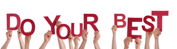 Many People Hands Holding Red Word Do Your Best. Many Caucasian People And Hands Holding Red Letters Or Characters Building The Isolated English Word Do Your royalty free stock photos