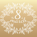 The 8 of march in floral frame. Stock Images