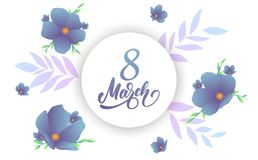 March 8, Happy Women`s Day. Banner with modern trendy flowers and script lettering 8 March.  Royalty Free Stock Images