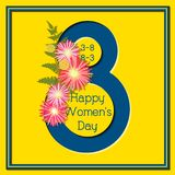8 March Happy Women`s Day Colorful Floral Greeting card. 8 March Happy International Women`s Day Colorful Floral on Yellow Greeting card vector illustration