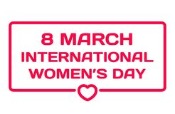 8 March International Women`s Day badge with heart icon on white. March 8 dialog bubble. Quotes stamp. Flat vector. 8 March International Women`s Day badge with royalty free illustration
