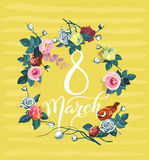 8 March. International women`s day greeting card. Calligraphic words surrounded by bouquets of roses and bird against. Yellow background with stripes. Vector Royalty Free Illustration