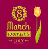 8 March Poster Womens Day Vector Illustration. 8 March poster, greeting poster with womens day, banner with lettering and flower, tulip and number in floral Royalty Free Stock Photos