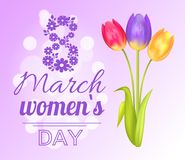 8 March Poster Womens Day Vector Illustration. 8 March celebration poster, womens day, flowers and tulips, headline and bokeh, blossom and flourishing, vector Stock Images