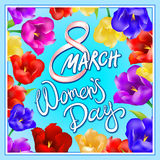 8 march women day, Hand lettering text, calligraphy for your design, color tulips flowers. Vector illustration eps10 graphic art vector illustration
