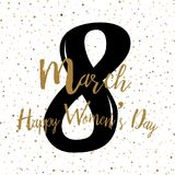 8 March. Women`s day greeting card  with hand lettering text . Vector.  Royalty Free Stock Images