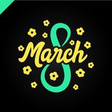 8 March Women`s day greeting lettering with flowers and place for your text Vector Illustration.  Royalty Free Stock Photo