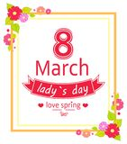 8 March Womens Day Placard Vector Illustration. 8 March womens day and love spring placard with frame decorated by flowers in blossom in corners, headline vector stock illustration