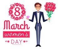 8 March Womens Day Poster Man Vector Illustration. 8 March womens day, poster with man, wearing elegant suit and standing with bouquet of flowers and diamond vector illustration