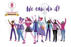 8 march Working Women day. Working women`d day vector banner. We can do it. Women empowerment concept. Group of women protesting and vindicating their rights in royalty free illustration