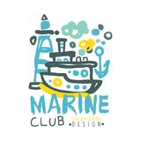 Marine club logo design, summer travel and sport hand drawn colorful vector Illustration. Badge for yacht club, sailing sports or marine travel Stock Photos