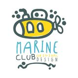 Marine club original logo design, summer travel and sport hand drawn colorful vector Illustration. Badge for yacht club, sailing sports or marine travel Royalty Free Stock Images