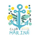 Marine club original logo design, summer travel and sport hand drawn colorful vector Illustration. Badge for yacht club, sailing sports or marine travel Stock Photography