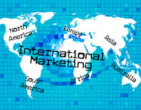Marketing International Means Across The Globe And World Royalty Free Stock Photos