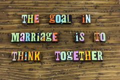 Marriage goal together support think. Typography letterpress couple partnership defend plan planning spouse kiss me goodnight love you forever royalty free stock photo