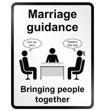Marriage Guidance Information Sign. Monochrome comical marriage guidance public information sign isolated on white background Royalty Free Stock Image