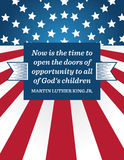 Martin Luther King Day Background. Poster celebrating Martin Luther King, Jr. Day. It has a quote that reads Now is the time to open the doors of opportunity to royalty free illustration