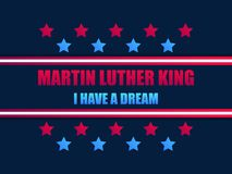 Martin Luther King day. I have a dream. Greeting card with stars red and blue color. MLK day. Vector. Illustration vector illustration