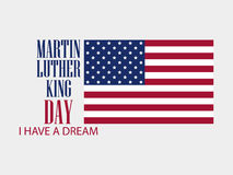 Martin luther king day. I have a dream. The text with the American flag. Vector Royalty Free Stock Photography