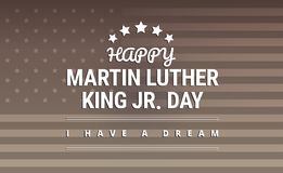 Martin Luther King Jr. Day design vector illustration. Martin Luther King Jr. Day design - I have a dream inspirational quote - vector illustration royalty free illustration